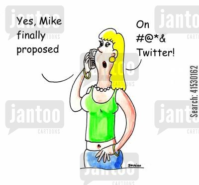 marriage proposal cartoon humor: 'Yes, Mike finally proposed. On #@*& Twitter.'