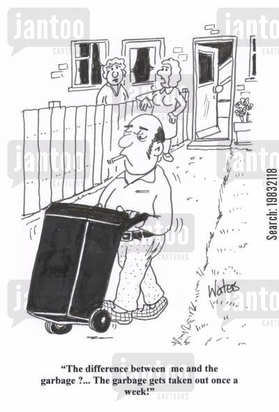 romantic date cartoon humor: 'The difference between me and the garbage?... The garbage gets taken out once a week!'