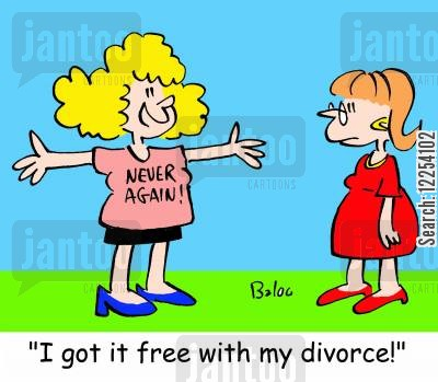 never again cartoon humor: 'I got it free with my divorce!'
