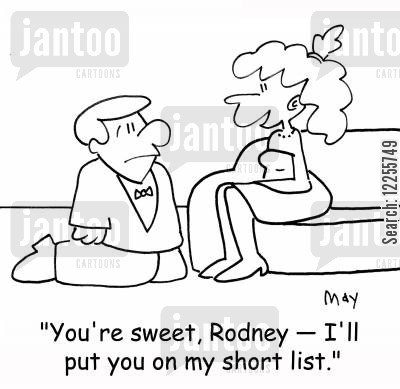 marriage proposal cartoon humor: 'You're sweet, Rodney -- I'll put you on my short list.'