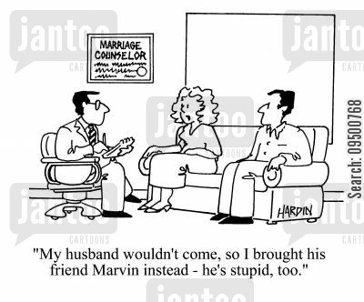 marriage difficulties cartoon humor: 'My husband wouldn't come, so I brought his friend Marvin instead - he's stupid, too.'