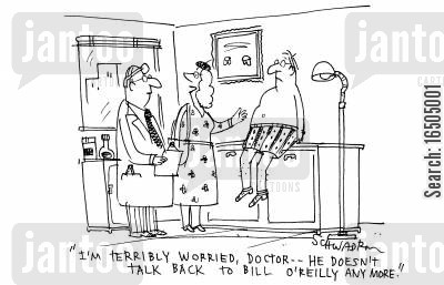 answer back cartoon humor: In doctor's surgery: 'I'm terribly worried, doctor...he doesn't talk back to Bill O'Reilly anymore.'