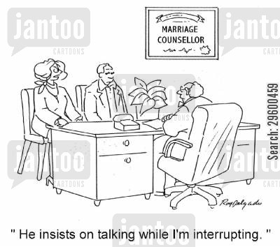 chatterboxes cartoon humor: 'He insists on talking while I'm interrupting.'