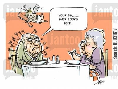 old married couple cartoon humor: 'Your uh,... hair looks nice.'