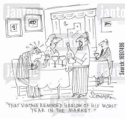 reminding cartoon humor: 'That vintage reminded Harlow of his worst year in the market.'