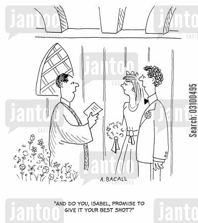 church weddings cartoon humor: 'And do you, Isabel, promise to give it your best shot?'