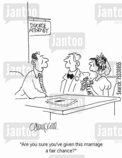 marital breakdowns cartoon humor: 'Are you sure you've given this marriage a fair chance?'