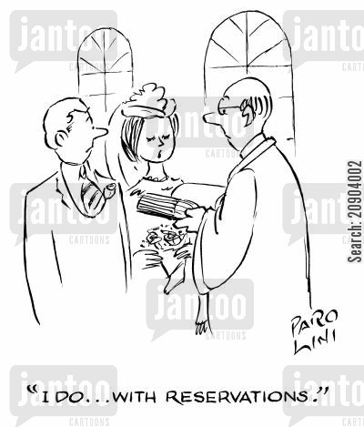 marriage vows cartoon humor: 'I do...with reservations.'