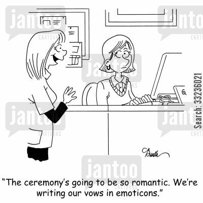excite cartoon humor: 'The ceremony is going to be so romantic. We're writing our vows in emoticons.'
