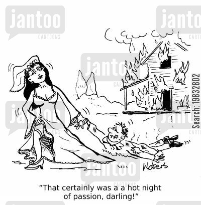 passion cartoon humor: 'That certainly was a hot night of passion, darling!'