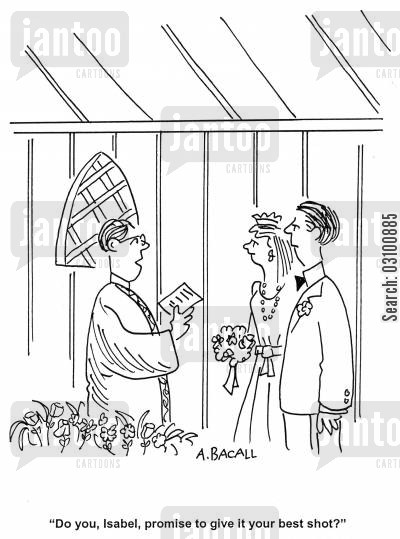 best shots cartoon humor: 'Do you, Isabel, promise to give it your best shot?'