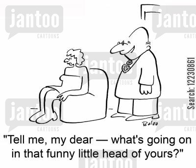 patronizes cartoon humor: 'Tell me, my dear — what's going on in that funny little head of yours?'