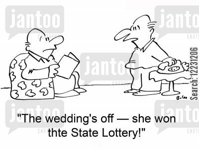 lottery win cartoon humor: 'The wedding's off — she won the State Lottery!'