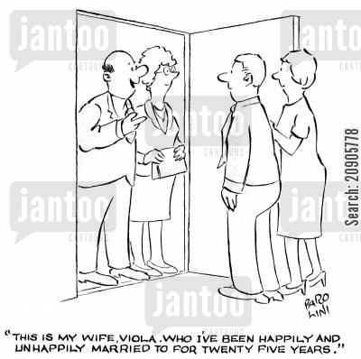 happily married cartoon humor: 'This is my wife, Viola, who I've been happily married to for twenty five years.'