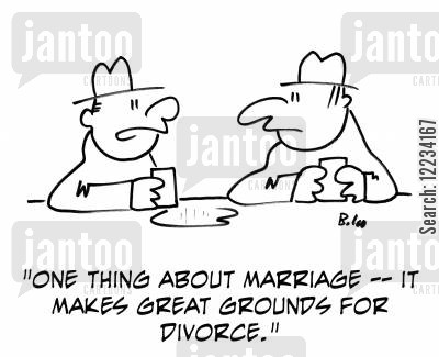 grounds for divorce cartoon humor: 'One thing about marriage - it makes great grounds for divorce.'