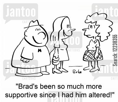 altered cartoon humor: 'Brad's been so much more supportive since I had him altered!'