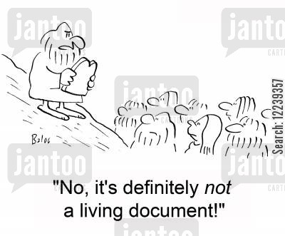 living document cartoon humor: 'No, it's definitely not a living document!'