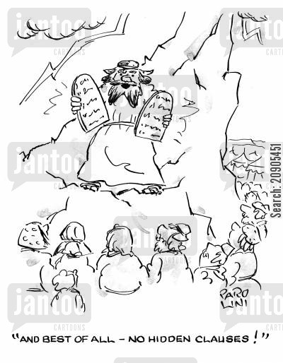decalogue cartoon humor: 'And best of all - no hidden clauses!'