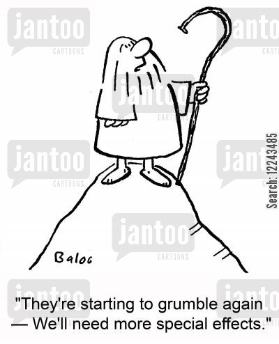 grumble cartoon humor: 'They're starting to grumble again -- We'll need more special effects.'