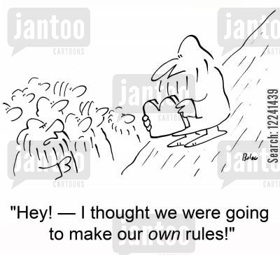 own rules cartoon humor: 'Hey! †I thought we were going to make our own rules!'