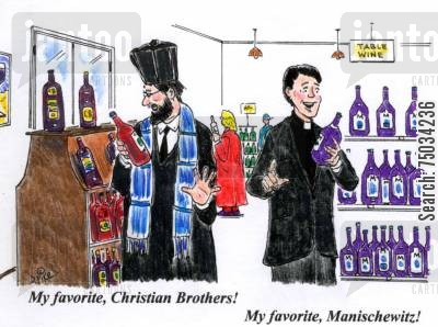 inventory cartoon humor: 'My favorite, Christian Brothers! My favorite, Manischewitz!'