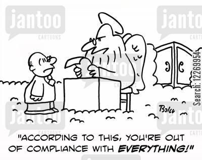 religious rule cartoon humor: 'According to this, you're out of compliance with EVERYTHING!'