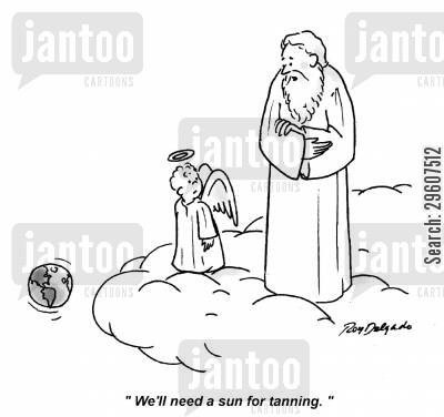 creation story cartoon humor: 'We'll need a sun for tanning.'