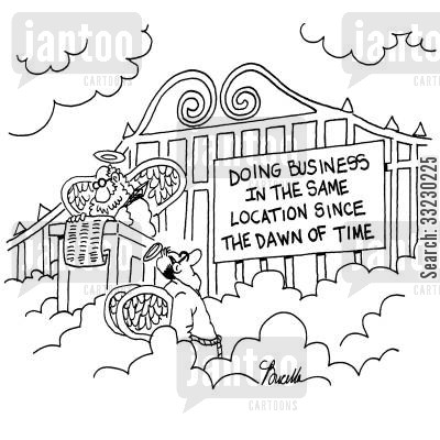 mission statement cartoon humor: Doing business in the same location since the dawn of time.
