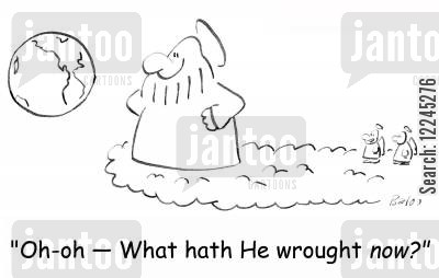 hath cartoon humor: 'Oh-oh -- What hath He wrought now?'