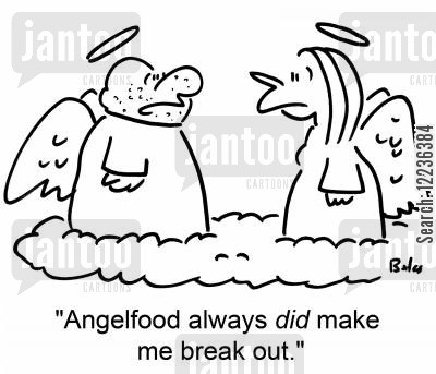 angel food cartoon humor: 'Angelfood always DID make me break out.'