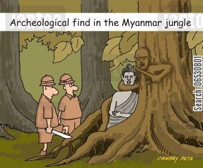 discovers cartoon humor: Archeological find in the Myanmar jungle.