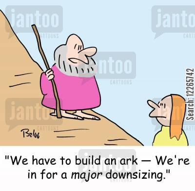major cartoon humor: 'We have to build an ark -- We're in for a MAJOR downsizing.'
