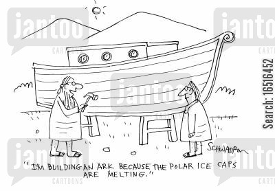 polar ice caps cartoon humor: 'I'm building an ark because the polar ice caps are melting.'