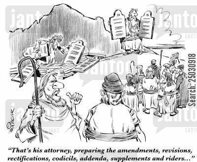 law practice cartoon humor: 'That's his attorney, preparing the amendments, revisions, rectifications, codicils, addenda, suppliments and riders...'