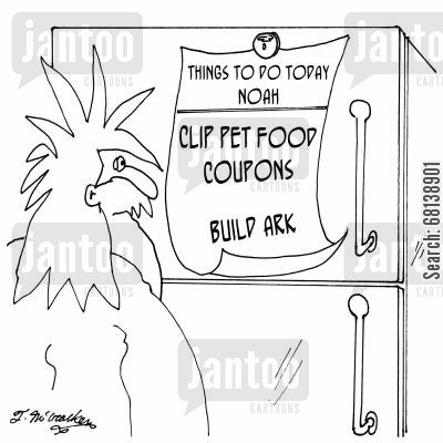 building projects cartoon humor: 'Noah's Refrigerator.' On it is a 'To Do List' that includes, 'Clip Pet Food Coupons, Build Ark.'
