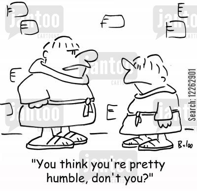 religious belief cartoon humor: 'You think you're pretty humble, don't you?'