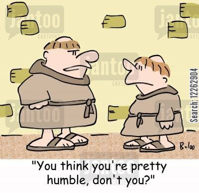 put downs cartoon humor: 'You think you're pretty humble, don't you?'