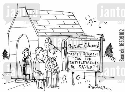 church sermons cartoon humor: First Church: Today's Sermon: 'Can our Entitlements Be Saved?'