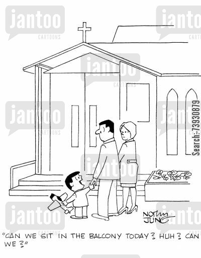 reverends cartoon humor: 'Can we sit in the balcony today? Huh? Can we?'