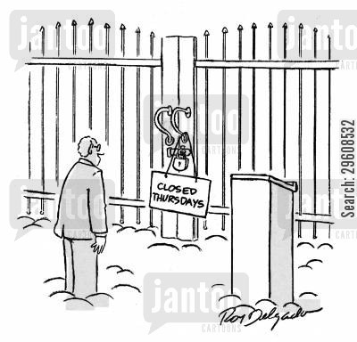 admission cartoon humor: Closed Thursdays.