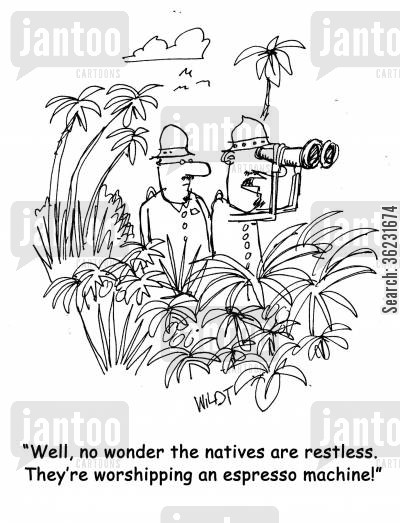 caffeine addicts cartoon humor: Well, no wonder the natives are restless. They're worshipping an espresso machine!