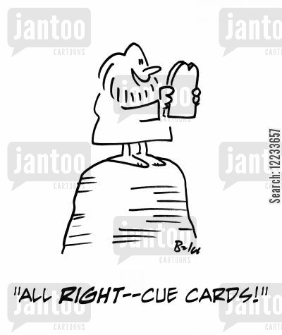 cue cards cartoon humor: 'All right - cue cards!'