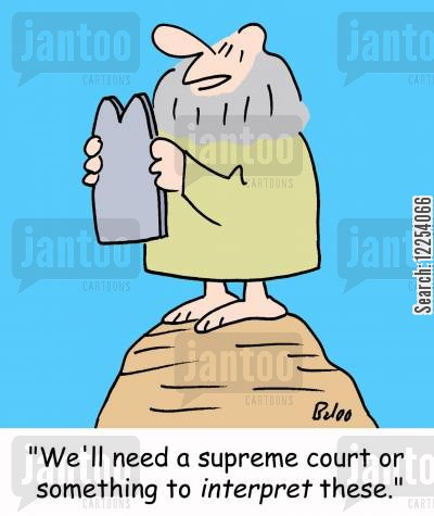 interpreter cartoon humor: 'We'll need a supreme court or something to interpret these.'