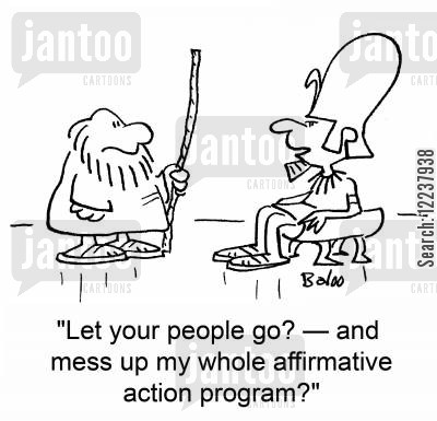 freedom cartoon humor: Let your people go? - and mess up my whole affirmative action program?