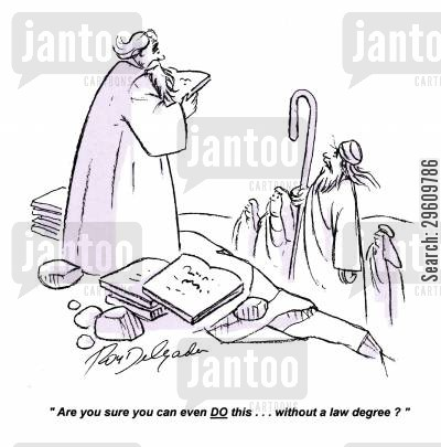 biblical cartoon humor: 'Are you sure you can even DO this... without a law degree?'