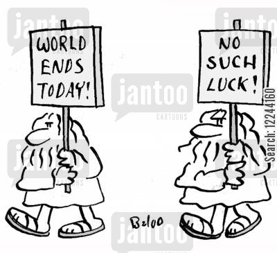no such luck cartoon humor: World ends today! No such luck!