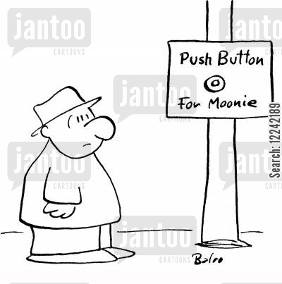 pushing buttons cartoon humor: Push Button for Moonie.