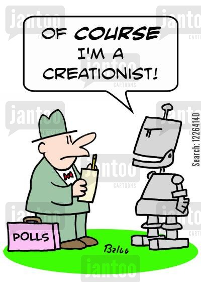evangelicals cartoon humor: POLLS, 'Of COURSE I'm a creationist!'
