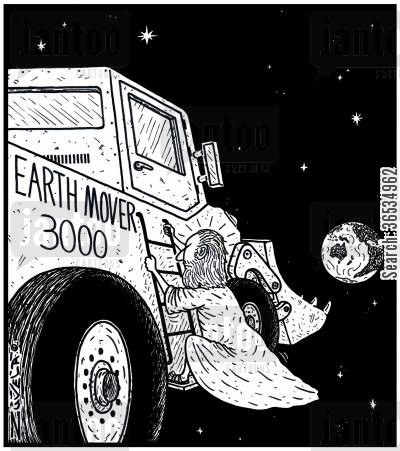 angry god cartoon humor: Earth Mover 3000: A not-so-happy God with the humans about to use an Earth Mover on Planet Earth