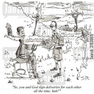 courier cartoon humor: 'So, you and God sign deliveries for each other all the time, huh?'